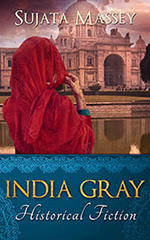 India Gray by Sujata Massey